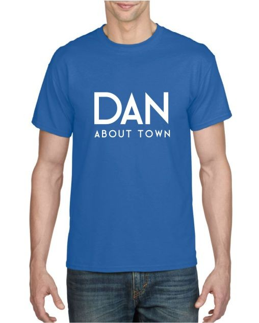 Dan about Town T-shirt