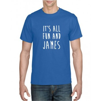 It's All Fun and James T-shirt